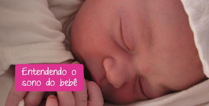 Entendendo o sono do bebê
