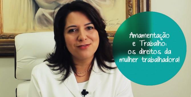Amamentação e Trabalho: Conheça os direitos da mulher trabalhadora!